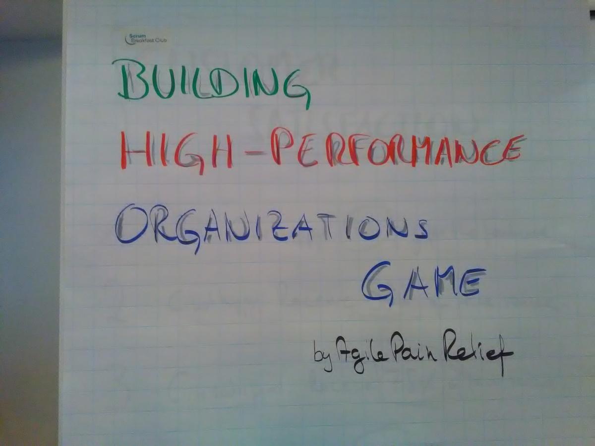 Spielend gelernt: Building High PerformanceOrganizations